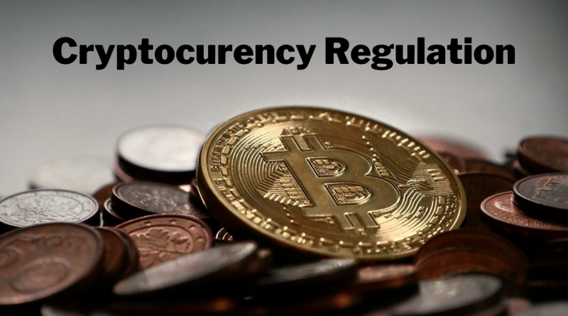 Cryptocurrency Regulation - A Discussion