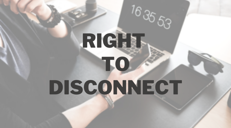 Right to disconnect, work from home, remote work life